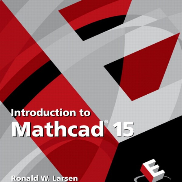 Solution manual for Introduction To Mathcad 15 3/E by Larsen