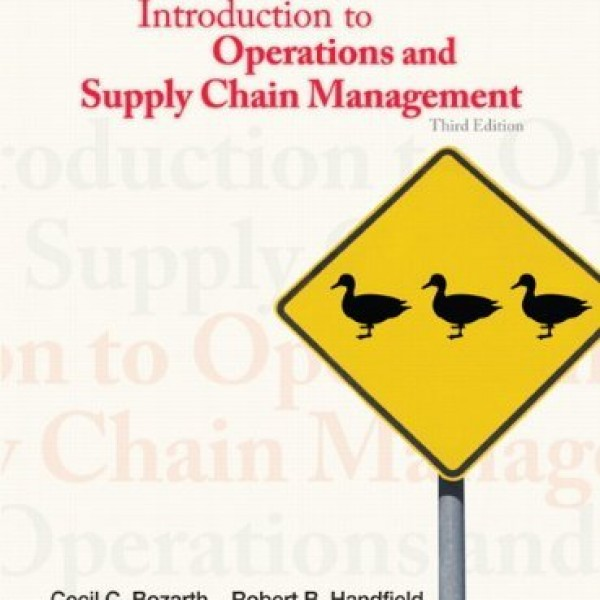 Solution Manual for Introduction To Operations And Supply Chain Management 3/E by Bozarth