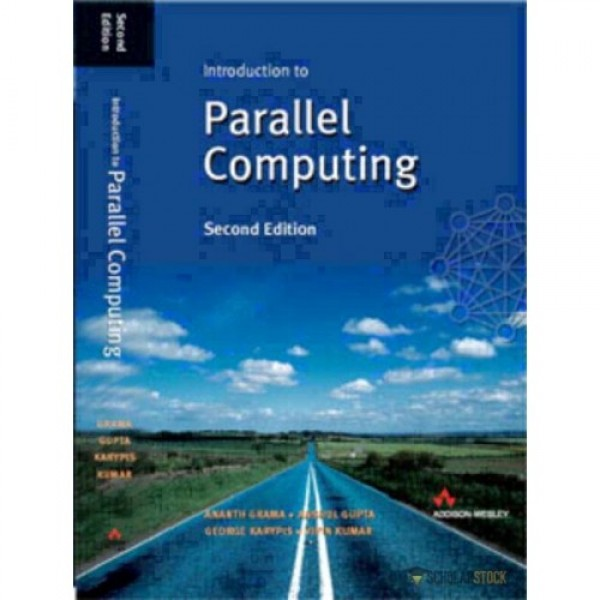 Solution Manual for Introduction To Parallel Computing 2/E by Grama