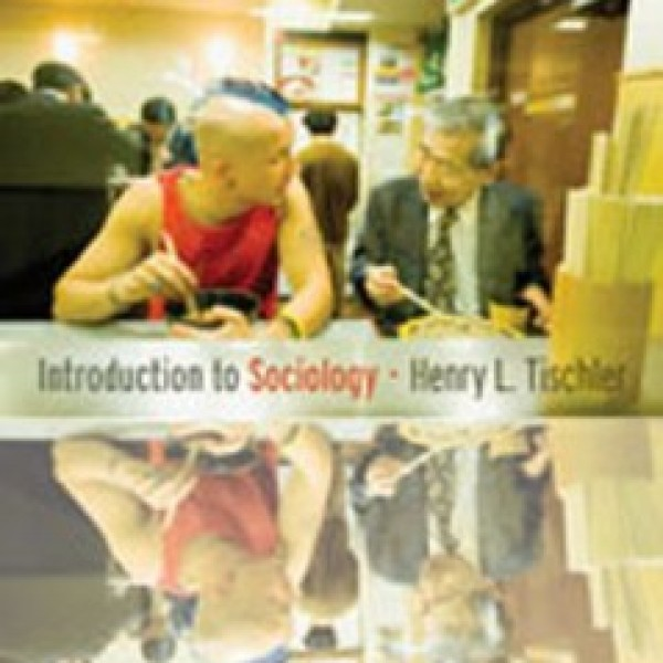 Test Bank for Introduction To Sociology 10/E by Tischler