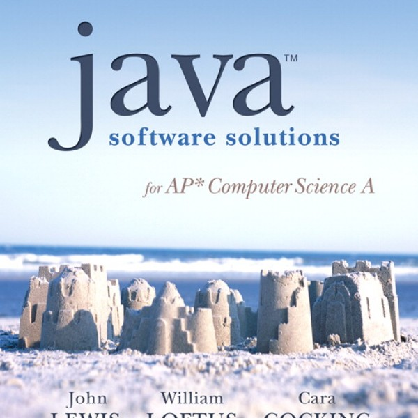 Solution Manual for Java Software Solutions For Ap Computer Science A 2/E by Lewis