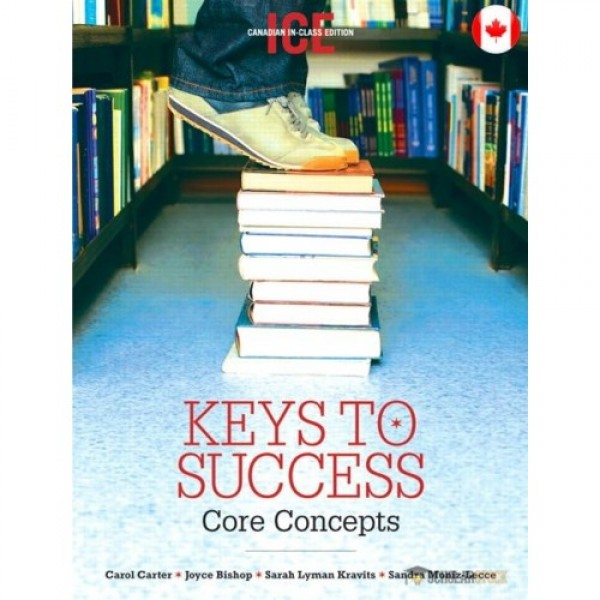 Test Bank for Keys To Success Core Concepts, Canadian In-Class Edition 1/E Canadian by Carter