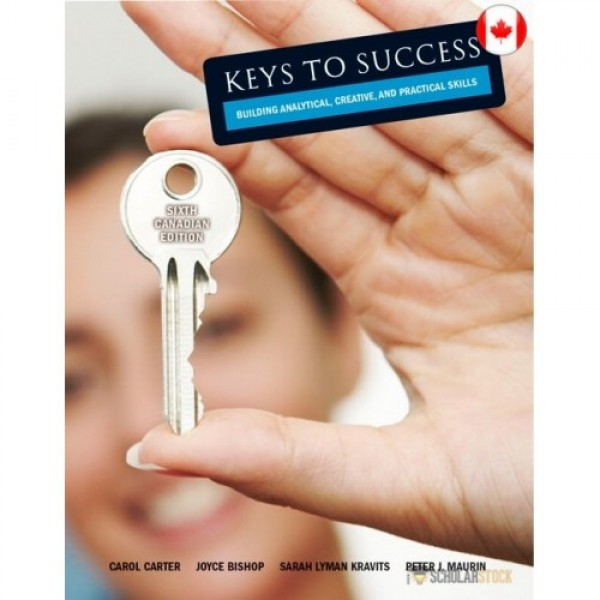 Test Bank for Keys To Success How To Achieve Your Goals 6/E Canadian Edition by Carter