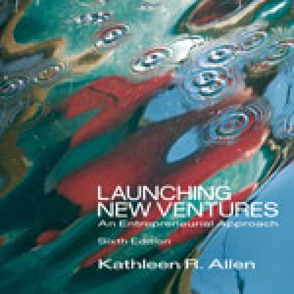 Test Bank for Launching New Ventures 6/E by Allen