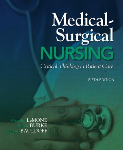 Medical-Surgical Nursing: Clinical Reasoning in Patient Care, 5th Edition