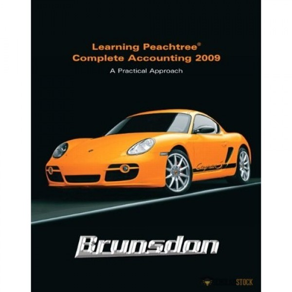 Test Bank for Learning Peachtree Complete Accounting 2009 1/E by Brunsdon