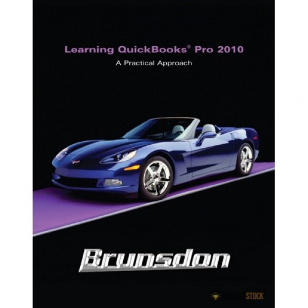 Test Bank for Learning Quickbooks 2010 And Quickbooks 2010 Software 4/E by Brunsdon