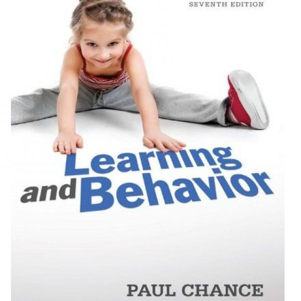 Test Bank for Learning And Behavior Active Learning 7/E by Chance