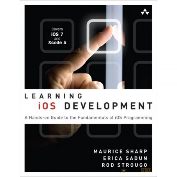 Test Bank for Learning Ios Development A Hands-On Guide To The Fundamentals Of Ios Programming 1/E by Sharp