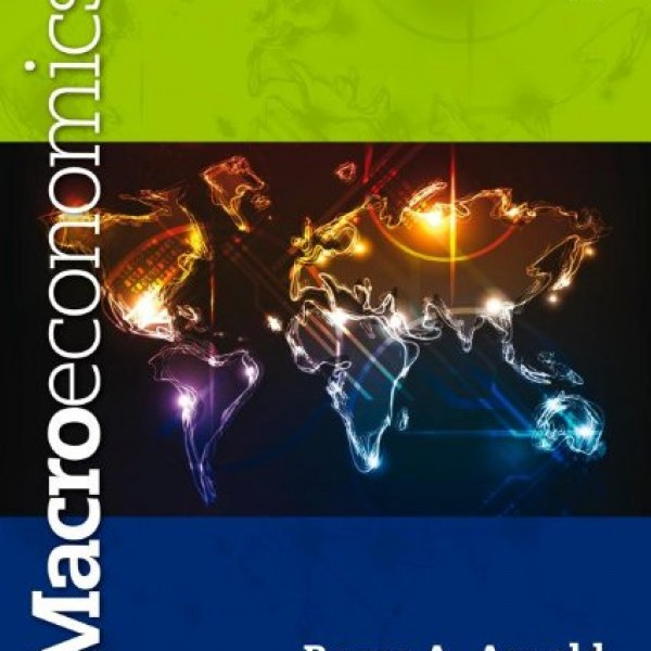 Solution Manual for Macroeconomics 11/E by Arnold
