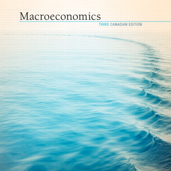 Test Bank for Macroeconomics 3/E Canadian Edition by Williamson