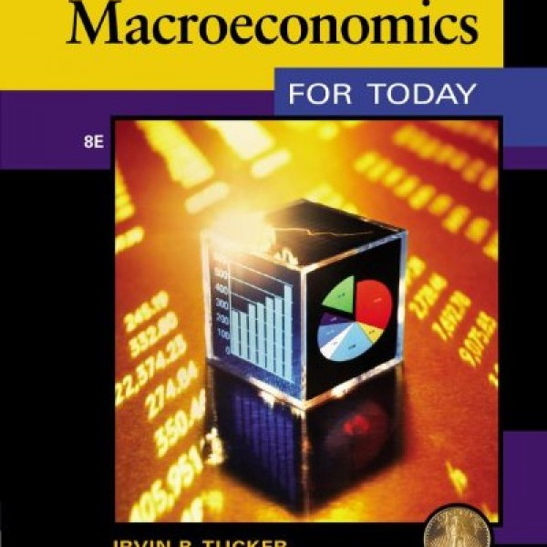 Solution Manual for Macroeconomics 8/E by Tucker