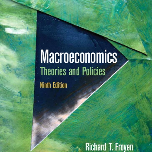 Test Bank for Macroeconomics 9/E by Froyen