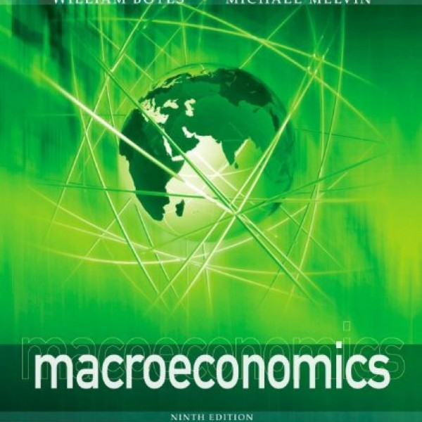 Solution Manual for Macroeconomics 9/E by Boyes