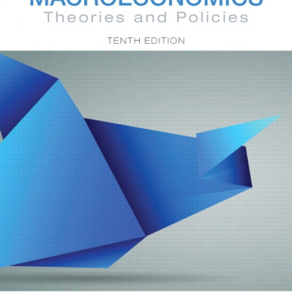 Test Bank for Macroeconomics Theories And Policies 10/E by Froyen