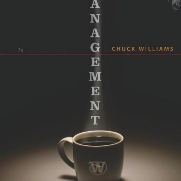 Solution Manual for Management 7/E by Williams