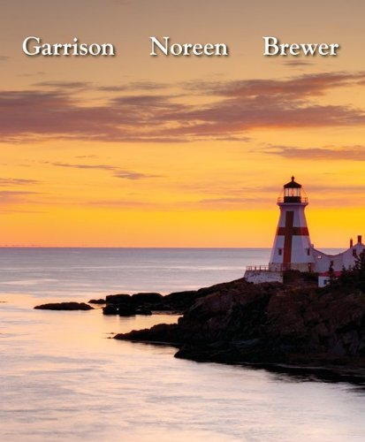Managerial Accounting 14th Edition By Garrison, Noreen, Brewer - Solution Manual