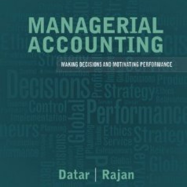 Solution Manual for Managerial Accounting: Decision Making And Motivating Performance 1/E by Datar