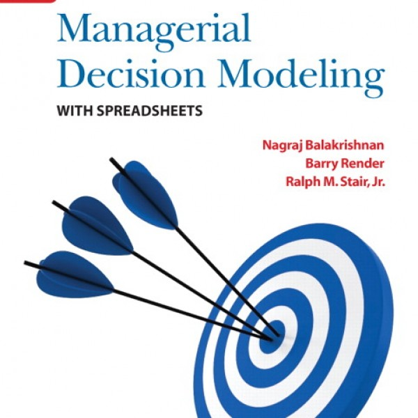 Solution Manual for Managerial Decision Modeling With Spreadsheets 3/E by Balakrishnan