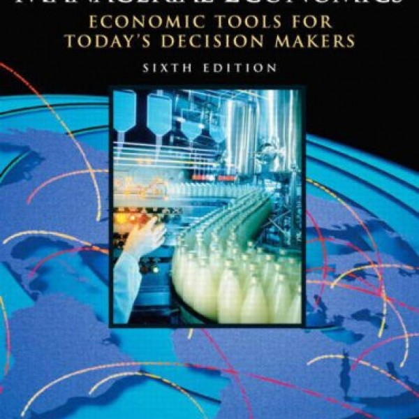 Test Bank for Managerial Economics 6/E by Keat