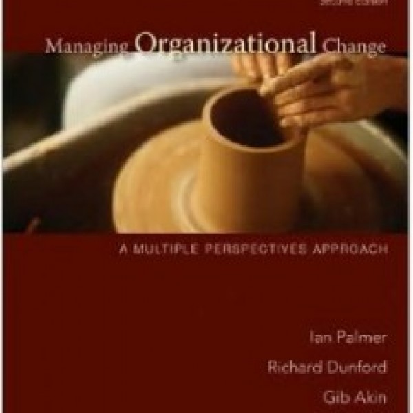 Test Bank for Managing Organizational Change 2/E by Palmer