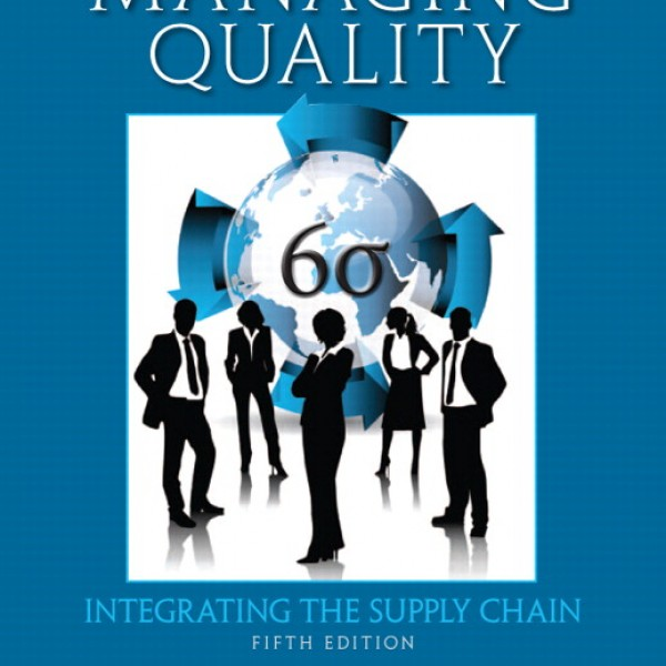 Solution Manual for Managing Quality Integrating The Supply Chain 5/E by Foster
