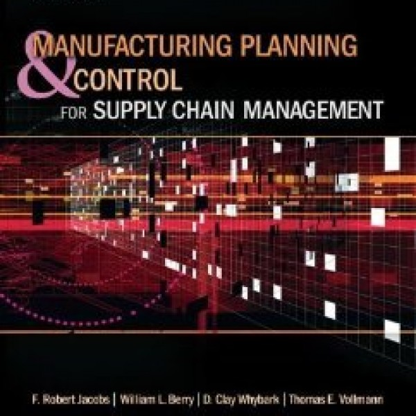 Solution Manual for Manufacturing Planning And Control For Supply Chain Management 6/E by Jacobs