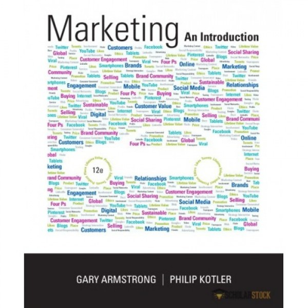 Test Bank for Marketing An Introduction 12/E by Armstrong