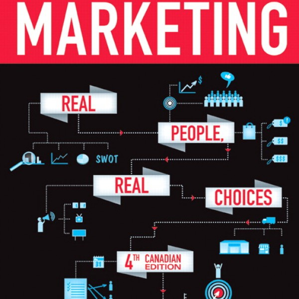 Test Bank for Marketing Real People Real Choices 4/E Canadian Edition by Solomon