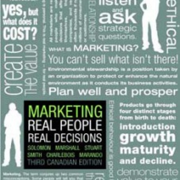 Test Bank for Marketing Real People Real Decisions 3/E Canadian Edition by Solomon