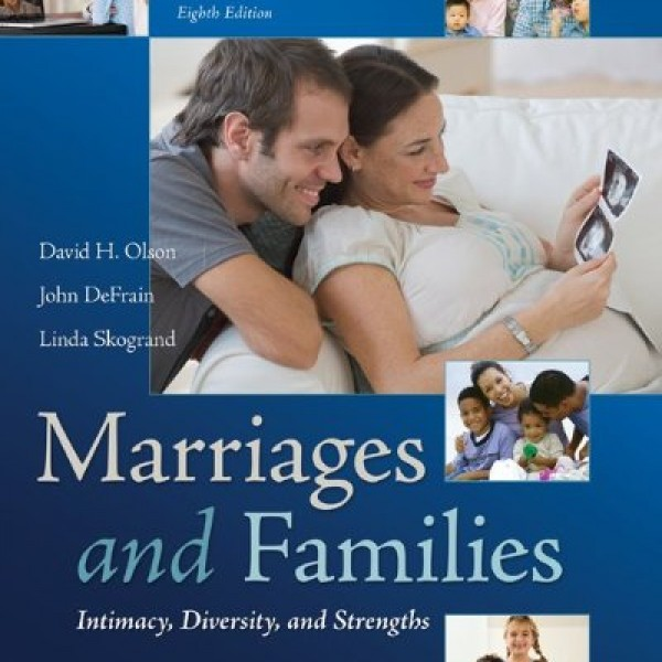 Test Bank for Marriages And Families Intimacy Diversity And Strengths 8/E by Olson