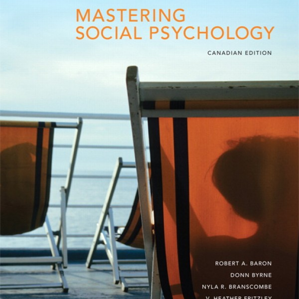 Test Bank for Mastering Social Psychology 1/E by Baron