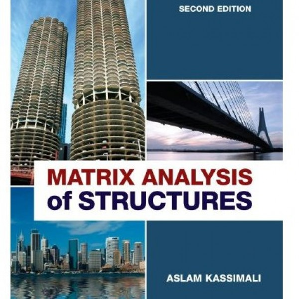 Solution Manual for Matrix Analysis Of Structures 2/E by Kassimali