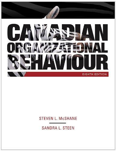 Canadian Organizational Behavior, 8th Edition Test Bank
