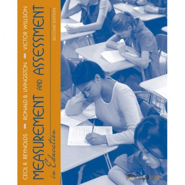 Test Bank for Measurement And Assessment In Education 2/E by Reynolds