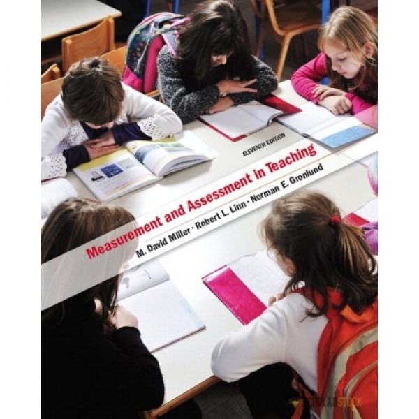 Test Bank for Measurement And Assessment In Teaching 11/E by Miller