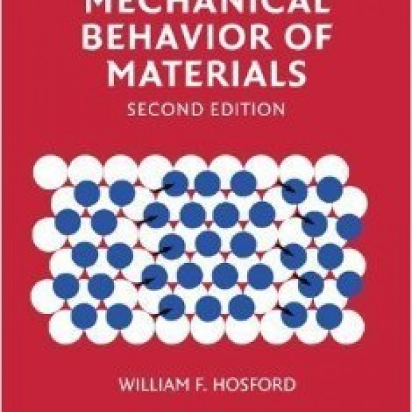 Solution Manual for Mechanical Behavior Of Materials 2/E by Hosford