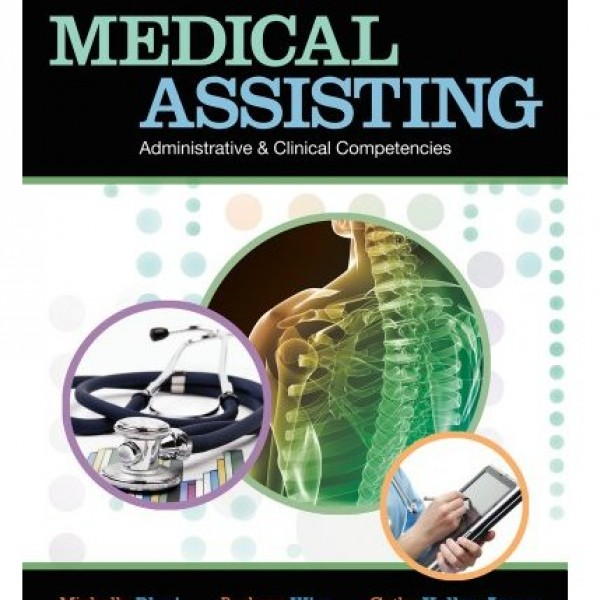 Test Bank for Medical Assisting 7/E by Blesi