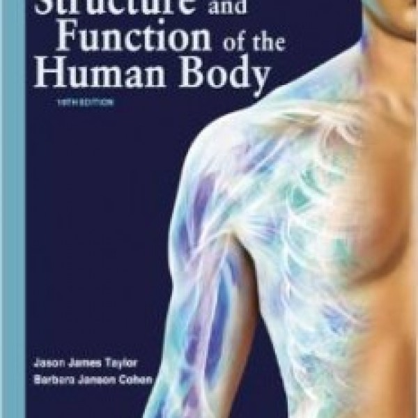 Test Bank for Memmler'S Structure And Function Of The Human Body 10/E by Taylor