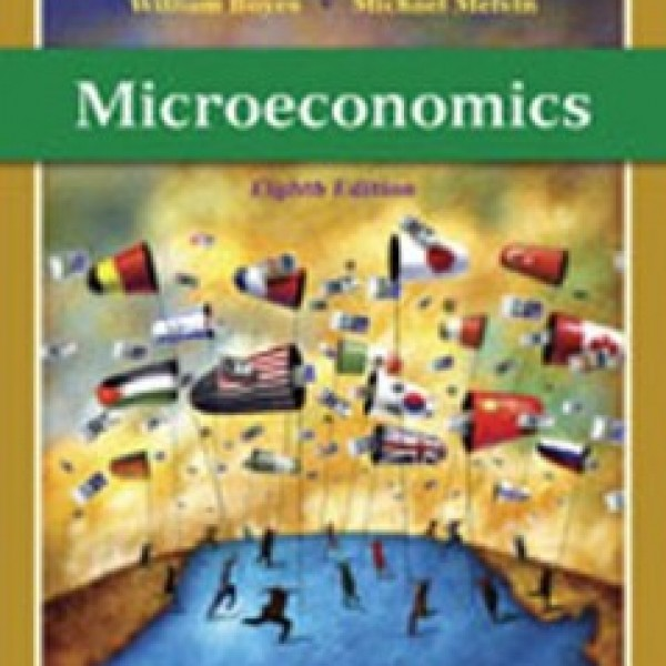 Test Bank for Microeconomics 8/E by Boyes