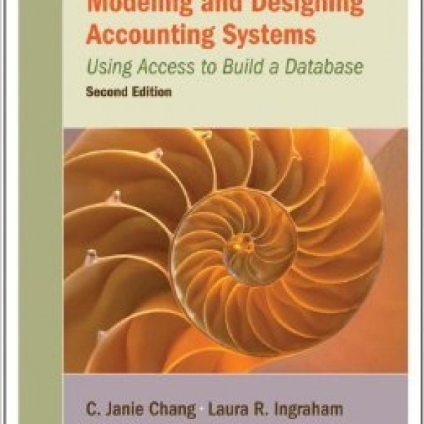 Solution Manual for Modeling And Designing Accounting Systems Using Access To Build A Database 2/E by Chang