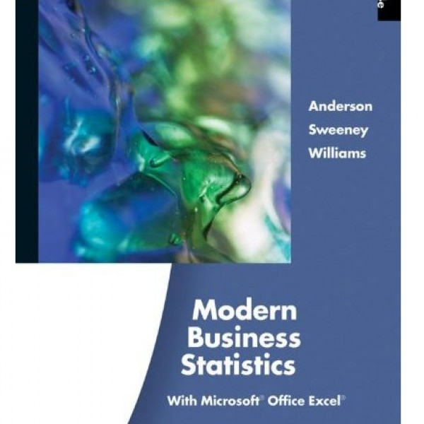 Solution Manual for Modern Business Statistics With Microsoft Excel 4/E by Anderson