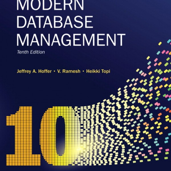 Test Bank for Modern Database Management 10/E by Hoffer