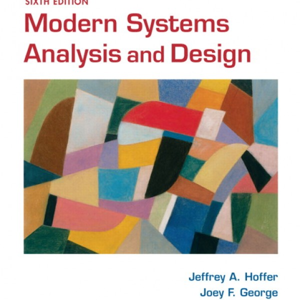 Solution Manual for Modern Systems Analysis And Design 6/E by Hoffer