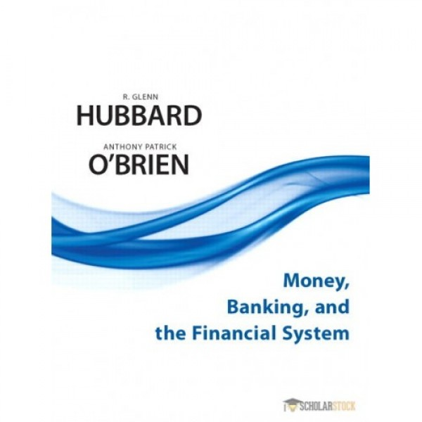 Test Bank for Money, Banking, And The Financial System 1/E by Hubbard