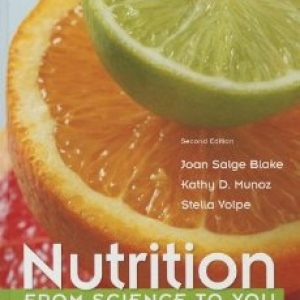 Test Bank for Nutrition From Science To You 2/E by Blake