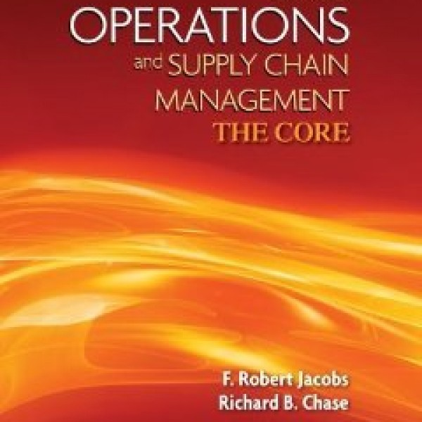 Solution Manual for Operations And Supply Management The Core 3/E by Jacobs