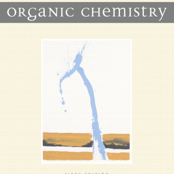 Test Bank for Organic Chemistry 6/E by Bruice