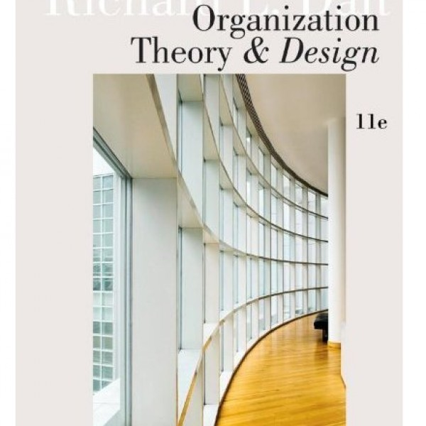 Test Bank for Organization Theory And Design 11/E by Daft