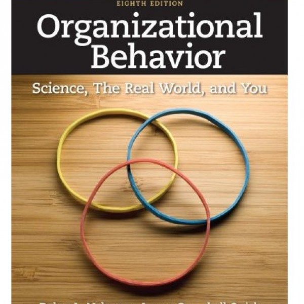Test Bank for Organizational Behavior 8/E by Nelson